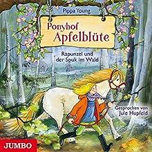 Rapunzel und der Spuk im Wald (Ponyhof Apfelblüte 8) Hörbuch von Pippa Young Gesprochen von: Jule Hupfeld