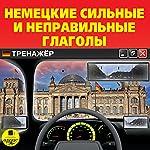 Nemetskiye sil'nyye i nepravil'nyye glagoly: Trenazhor | Dmytro Strelbytskyy