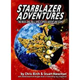 Starblazer Adventures: The Rock and Roll Space Opera Adventure Game ~ Chris Birch