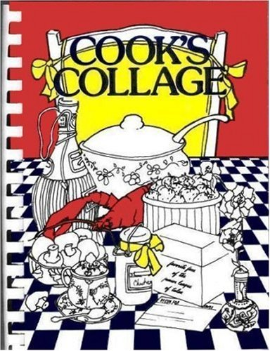 Cook's Collage by The Junior League of Tulsa, Inc.