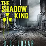 The Shadow King   D.C. Lozar