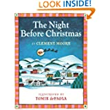 The Night Before Christmas, by Clement  Moore, illustrated by Tomie de Paola
