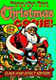img - for Michael Aitch Price's Great Big Christmas Goose! (Comics from the Gone World) book / textbook / text book