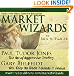 Market Wizards: Interviews with Paul...