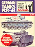 German Tanks 1939-45 (History of the World Wars Special)