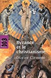 Acheter le livre Byzance et le christianisme