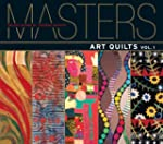 Masters: Art Quilts: Major Works by L...