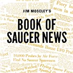 Jim Moseley's Book of Saucer News | James W. Moseley