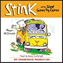 Stink and the Great Guinea Pig Express: Book #4 Audiobook by Megan McDonald Narrated by Nancy Cartwright
