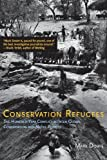 img - for Conservation Refugees: The Hundred-Year Conflict between Global Conservation and Native Peoples by Dowie Mark (2009-03-27) Hardcover book / textbook / text book
