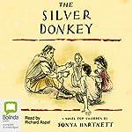 The Silver Donkey | Sonya Hartnett