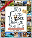 1,000 Places to See Before You Die 2014 Wall Calendar (0761173625) by Schultz, Patricia