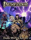 img - for Pathfinder Volume 1: Dark Waters Rising (Pathfinder (Dynamite)) book / textbook / text book