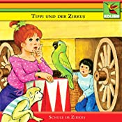Schule im Zirkus (Tippi und der Zirkus 1) | Katharina Kurtz-Möller