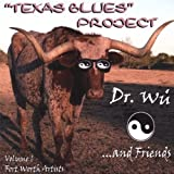 "Texas Blues Projectvon ""Dr. Wu'"""