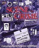 echange, troc Richard Platt - Scène de crime : L'encyclopédie de la police scientifique