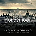 Honeymoon | Patrick Modiano