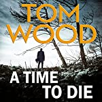 A Time to Die | Tom Wood