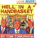 Hell in a Handbasket: Dispatches from the Country Formerly Known as America