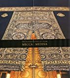 The Blessed Cities of Islam: Mecca-Medina