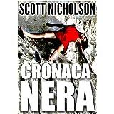 Cronaca neradi Scott Nicholson
