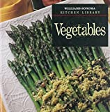 img - for Vegetables (Williams-Sonoma Kitchen Library) book / textbook / text book