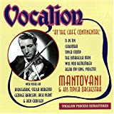 echange, troc Mantovani And His Tipica Orchestra - At The Café Continental