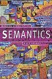 Semantics (Palgrave Modern Linguistics) (0333738438) by Kearns, Kate