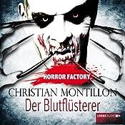 Der Blutflüsterer (Horror Factory 3) | Christian Montillon