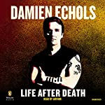 Life After Death | Damien Echols