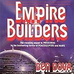 Empire Builders | Ben Bova