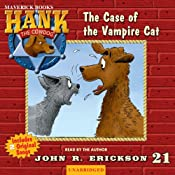 The Case of the Vampire Cat: Hank the Cowdog | [John R. Erickson]