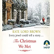 The Christmas We Met (       UNABRIDGED) by Kate Lord Brown Narrated by Emma Gregory
