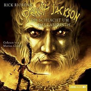 Die Schlacht um das Labyrinth (Percy Jackson 4) Hörbuch