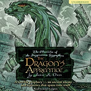 The Dragon's Apprentice: Chronicles of the Imaginarium Geographica, Book 5 | [James A. Owen]
