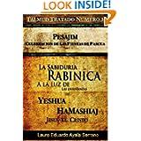 Talmud Tratado Número 3: Pesajim. Celebración de las Fiestas de Pascua: La Sabiduría Rabínica a la Luz de las...
