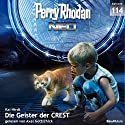 Die Geister der CREST (Perry Rhodan NEO 114) Audiobook by Kai Hirdt Narrated by Axel Gottschick