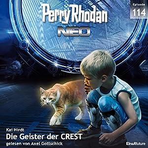 Die Geister der CREST (Perry Rhodan NEO 114) Audiobook