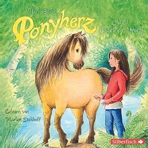 Anni findet ein Pony (Ponyherz 1) Hörbuch