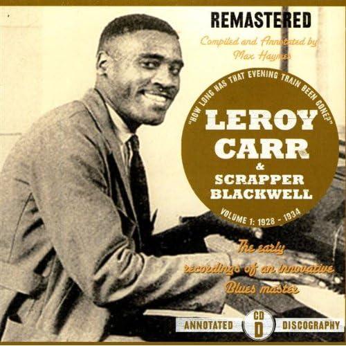 Leroy Carr Blues Before Sunrise