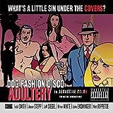 Adultery by DOG FASHION DISCO (2006-04-04)