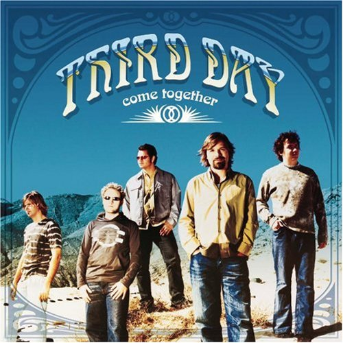 Third Day - Come Together - Zortam Music