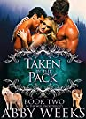 Taken by the Pack: Wolf Shifter Men...