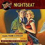 Nightbeat, Volume 2 |  NBC Radio