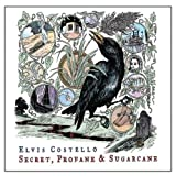 echange, troc Elvis Costello - Secret, Profane And Sugarcane