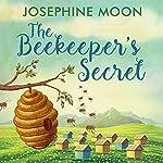 The Beekeeper's Secret | Josephine Moon