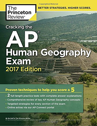 Cracking the AP Human Geography Exam, 2017 Edition: Proven Techniques to Help You Score a 5 (College Test Preparation) (Ethel Wood Ap Human Geography compare prices)