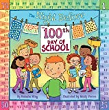 The Night Before the 100th Day of School (Reading Railroad)