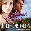 Almost Perfect (       UNABRIDGED) by Julie Ortolon Narrated by Jane Cramer