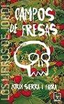 Campos De Fresas (Los libros de...)